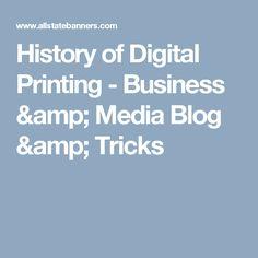 History of Digital Printing - Business & Media Blog & Tricks