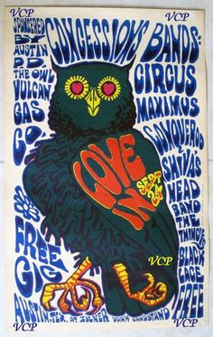 "Circus Maximus (with Jerry Jeff Walker), Shiva's Head Band, Conqueroo.  Vintage Concert Poster ""Love In"" at Austin's Vulcan Gas Co. - 1967. Pinned by www.myowlbarn.com"