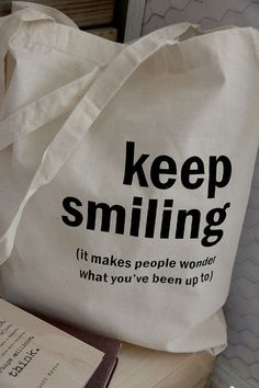Cotton tote bag  Quote Tote  Keep smiling by quotesandnotes, $12.00
