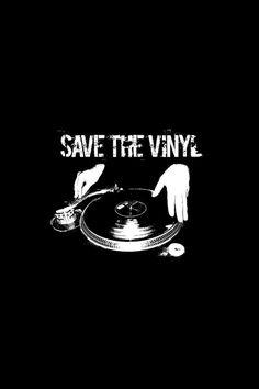 Save The Vinyl in black and white. #djculture http://www.pinterest.com/TheHitman14/dj-culture-vinyl-fantasy/