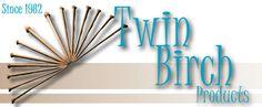 Twin Birch Products:  handmade knitting needles and crochet hooks.  www.twinbirchproducts.com