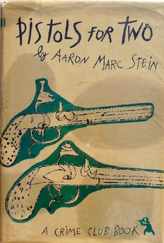 ANDY WARHOL - Pistols For Two. 1952
