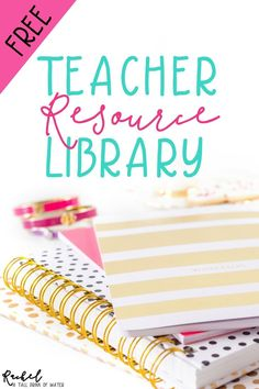 Lots valuable teacher resources & printables for FREE in this Teacher Resource Library.  New resources added monthly!