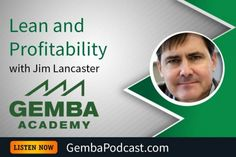 GA 159 | Lean and Profitability with Jim Lancaster #BookReview  #Lean  #LeanManufacturing  #Manufacturing  #podcast  #Productivity