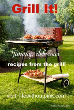 Grill It! series featuring yummy recipes straight from the grill! #recipes #grilling #summer