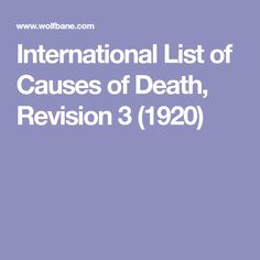 International List of Causes of Death, Revision 1 My Family History, Personal History, Genealogy Research, Family Genealogy, Family Research, Have Time, Told You So