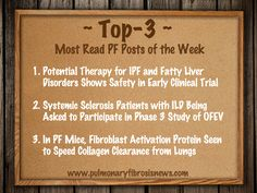Read which were last week's the top 3 articles on Pulmonary Fibrosis.