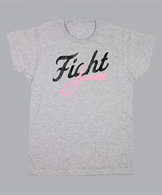 Take a look at this Gray 'Fight' Tee - Women on zulily today!