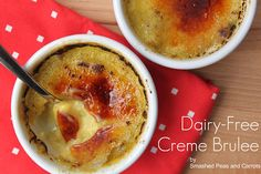 Dairy-free creme brulee -- great for anyone with lactose intolerance.