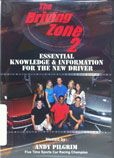 The Driving Zone 2 : Essential Knowledge & Information for the New Driver presented by Andy Pilgrim  DVD  #DOEBibliography