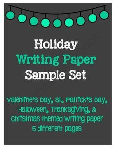 Holiday Writing Paper Sample Set- Halloween, Christmas, Thanksgiving & More from Keep Calm and Teach on TeachersNotebook.com -  (5 pages)  - Holiday Writing Paper Sample Set- This is a much smaller version of my complete set of Holiday Writing Paper. These colorful pages can be used for any writing activity.