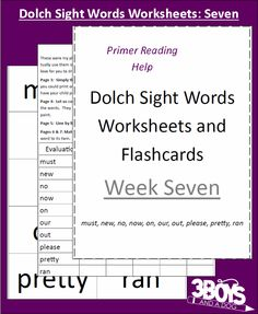 Dolch Sight Words Worksheets:  Week Seven (words: must, new, no, now, on, our, out, please, pretty, & ran)