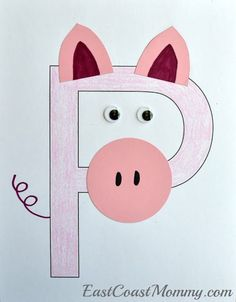 Adorable letter P crafts on this website... including this letter P pig.