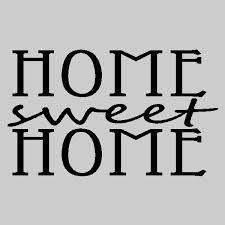 home sweet home -
