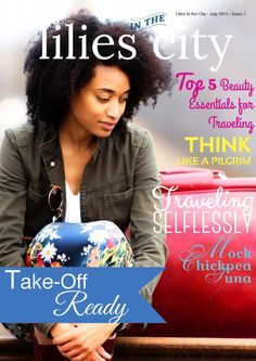 Lilies in the City is an e-zine designed to minister to young women, by showing them how to perfect holiness in the fear of the Lord.