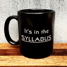 Now available on our store: Black Coffee Mug ... Check it out here! http://integritybottles.com/products/black-coffee-mug-with-its-in-the-syllabus-deep-etched?utm_campaign=social_autopilot&utm_source=pin&utm_medium=pin  #integritybottles
