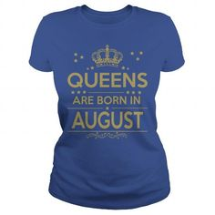 QUEEN ARE BORN IN AUGUST  LIMITED EDITION #August