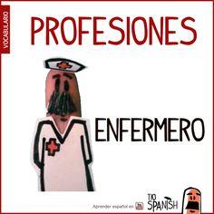 El enfermero / La enfermera --- Profesiones en español, vocabulario español incial- intermedio