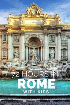 72 hours in Rome with kids. Things to see and do in this amazing city in Italy.