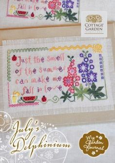 """""""July's Delphinium"""" is the title of this cross stitch pattern from Cottage Garden Samplings and is part of the series titled """"My Garden Journal"""" that has the saying 'just the smell of summer can make me fall in love'. I love the Delphinium with watermelon and lemonade nearby!"""