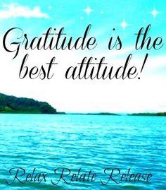 Gratitude is the best attitude! quote via www.Facebook.com/RelaxRelateRelease