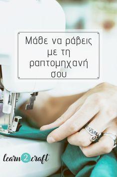 Το 1ο online σεμινάριο ραπτικής για αρχαρίους στα Ελληνικά! Μάθε να ράβεις με τη ραπτομηχανή σου εύκολα και γρήγορα από όπου και βρίσκεσαι. Crochet Crafts, Sewing Crafts, Cool Backpacks, Sewing Techniques, Sewing Hacks, Diy Clothes, Knots, Needlework, Diy And Crafts
