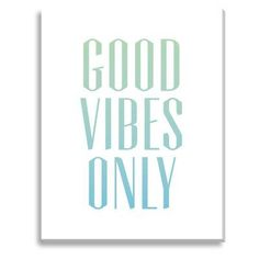 New Era Good Vibes Only Indoor/Outdoor Canvas Print by Shelley Weir - NE73544