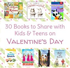 Story Time Secrets: 30 Books to Share with Kids and Teens on Valentine's Day