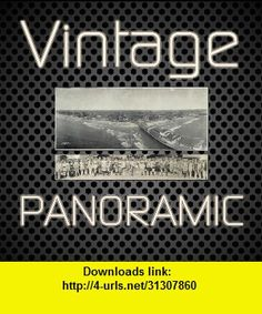 Vintage Panoramic Gallery Over 1000 Photos, iphone, ipad, ipod touch, itouch, itunes, appstore, torrent, downloads, rapidshare, megaupload, fileserve