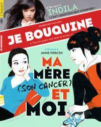 """ROMAN : """"Ma mère (son cancer) et moi"""", d'Anne Percin - FEUILLETONS : """"Le collège de la Lune verte"""" ; """"Marion"""" - ACTUS : musique, livres, agenda, cinéma... - DOSSIER LITTERAIRE : """"Le voyage à Lilliput"""" (Gulliver) de Jonathan Swift - MUSIQUE : Indila - BD """"SPECIAL 30 ANS DE JE BOUQUINE"""" : """"Le journal d'Henriette"""" de Dupuy et Berbérian"""