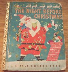 The Night Before Christmas 1949 Little Golden Book Corinne Malvern