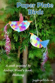 """Do you love the children's books by Don and Audrey Wood? Juggling With Kids made paper plate birds that were inspired by the book """"Birdsong"""". Check out the other 20+ bloggers that also linked up great activities from other books by Woods. You won't be disappointed! Jugglingwithkids.com"""