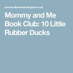 Pittsburgh rubber duck pnc the rubber duck project comes to mommy and me book club 10 little rubber ducks fandeluxe Image collections