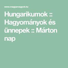 Hungarikumok :: Hagyományok és ünnepek :: Márton nap Teacher, Education, School, Day, Kids, Advent, Carnival, Costume, Projects