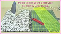Portable Cutting Mat and Ironing Board Case - Free DIY