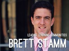 """Leading Learning Communities"" - A Haiku Deck by Brett Stamm"