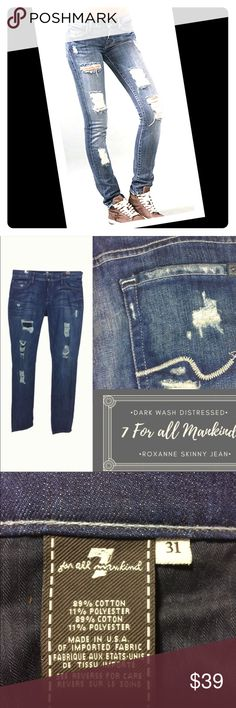 7 For All Mankind Roxane Skinny Jeans Reposhing- bought these from an amazing seller here on posh but sadly to small😢.  These are 31x33. Low rise jeans. They run small with no stretch.   I say they are perfect for a size 8.  I am a size 10/12. I was able to pull these up over my waist but not button.    The first pic shows style of the jean but the actual color is shown in my pics. 7 For All Mankind Jeans Skinny