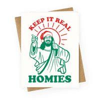 Keep It Real, Homies - Jesus Greetingcard