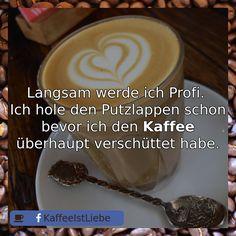 Langsam werde ich Profi.   Ich hole den Putzlappen schon bevor ich den <b>Kaffee</b> ... #Kaffee