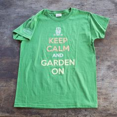 Keep Calm and Garden On T-Shirt | Shop P. Allen