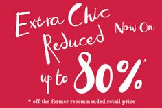 Discover Extra Chic Reduced with up to  80%* off the RRP in: Café Coton(1) - Closed - Garcia - Lacoste - Levi's/Dockers - Marc O'Polo - Phillip Plein