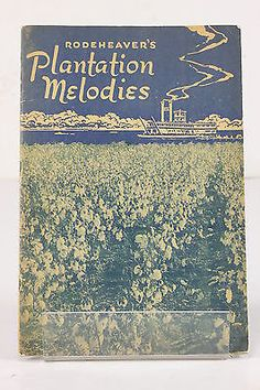 Rodeheaver's Plantation Melodies Songbook Music Book 1918/1946 Soft Cover