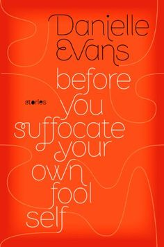 Monlatable Book Reviews: Before You Suffocate Your Own Fool Self by Danielle…