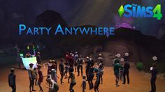 Downloaded - Mod The Sims - Party Anywhere