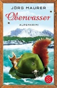 Oberwasser von Jörg Maurer, BookLikes.com #books