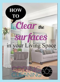 Living room, den, bonus room. Whatever you call it, here are the best products to use and steps to follow when Spring Cleaning living areas: http://springcleaning365.com/spring-cleaning-living-areas/