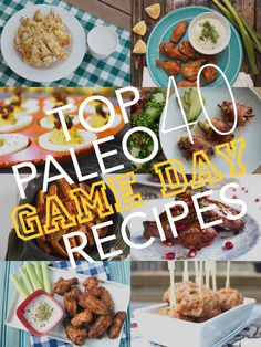 Check out our top lists of easy paleo game day recipes for the big day! Gluten free, paleo and primal approved!