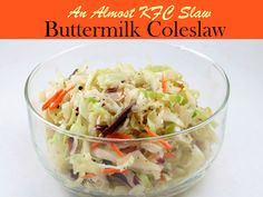 """Pin Share Tweet StumbleUpon Yummy Buttermilk Coleslaw aka """"Almost KFC Slaw""""  Author: Kristl Story Recipe type: appetizer Serves: 1-2 Prep time: 10 mins Total time: 10 mins Save Print  From the Dutch word meaning """"cabbage salad"""", coleslaw or slaw is made up of shredded cabbage and mayonnaise dressing. However, if you want to …"""