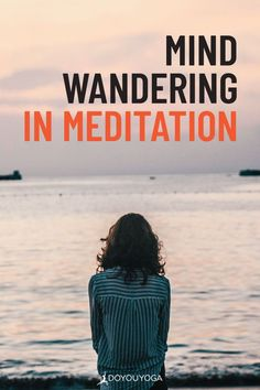 6 Helpful Tips to Prevent Your Mind from Wandering in Meditation #yoga #meditation #mindfulness Yoga For You, Mindfulness Activities, Daily Meditation, Yoga Benefits, Helpful Tips, Yoga Poses, Wander, Trip Advisor, Healthy Living