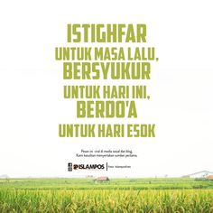 Istighfar Bersyukur Berdo'a Quran Quotes Inspirational, Quran Quotes Love, Cute Love Quotes, Spiritual Quotes, Me Quotes, Motivational Quotes, Reminder Quotes, Self Reminder, Muslim Quotes
